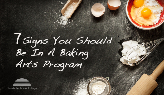 the signs that baking arts program is right for you
